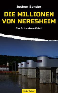 Cover von: Die Millionen von Neresheim