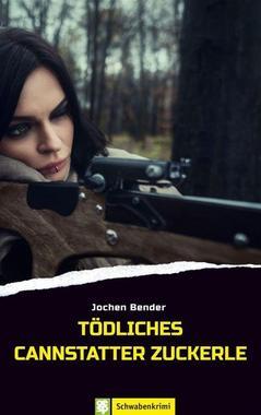 Cover von: Tödliches Cannstatter Zuckerle
