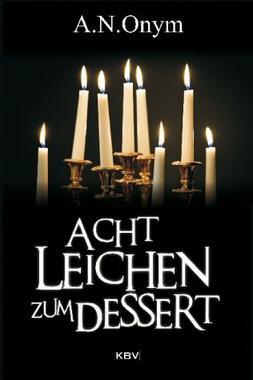 Cover von: Acht Leichen zum Dessert