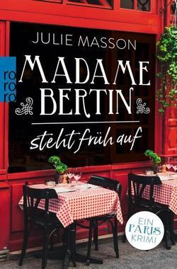 Cover von: Madame Bertin steht früh auf
