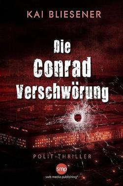 Cover von: Die Conrad Verschwörung