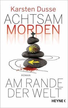 Cover von: Achtsam morden am Rande der Welt