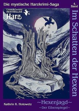 Cover von: Hexenjagd II – Der Eibenspiegel