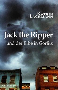 Cover von: Jack the Ripper und der Erbe in Görlitz