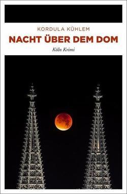 Cover von: Nacht über dem Dom