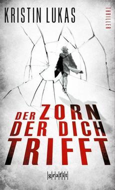 Cover von: Der Zorn, der dich trifft