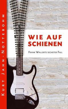Cover von: Wie auf Schienen