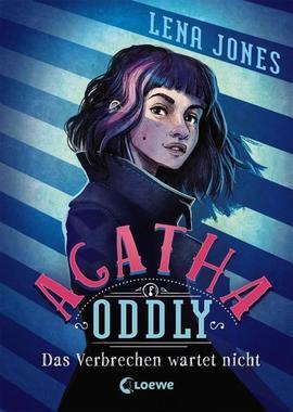 Cover von: Agatha Oddly - Das Verbrechen wartet nicht