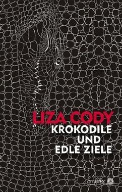 Cover von: Krokodile und edle Ziele