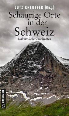 Cover von: Schaurige Orte in der Schweiz