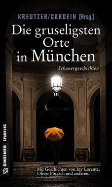 Cover von: Die gruseligsten Orte in München