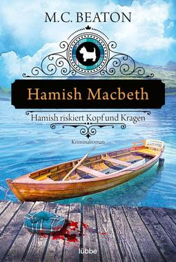 Cover von: Hamish Macbeth riskiert Kopf und Kragen
