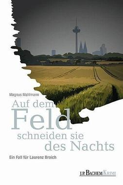 Cover von: Auf dem Feld schneiden sie des Nachts