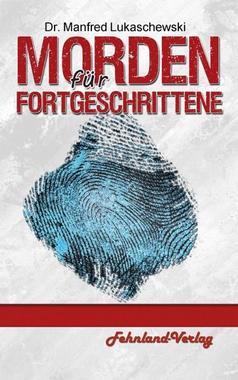 Cover von: Morden für Fortgeschrittene