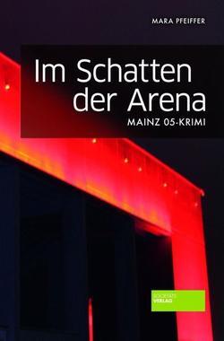 Cover von: Im Schatten der Arena