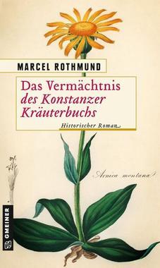 Cover von: Das Vermächtnis des Konstanzer Kräuterbuchs