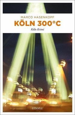 Cover von: Köln 300 °C