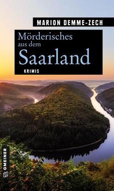 Cover von: Mörderisches aus dem Saarland
