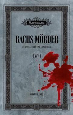 Cover von: Bachs Mörder