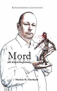 Cover von: Mord mit Klavierbegleitung
