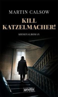 Cover von: Kill Katzelmacher!