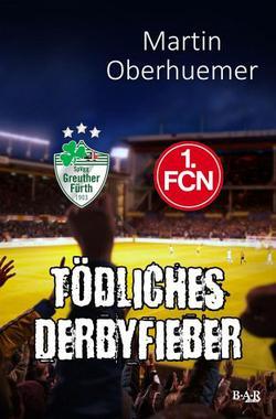 Cover von: Tödliches Derbyfieber
