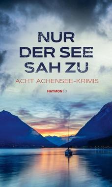 Cover von: Nur der See sah zu