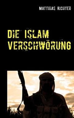 Cover von: Die Islam Verschwörung