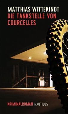 Cover von: Die Tankstelle von Courcelles