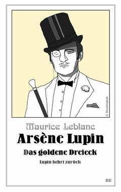Cover von: Arsène Lupin - Das goldene Dreieck