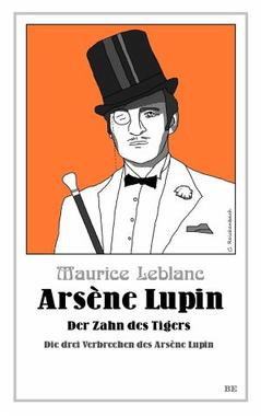 Cover von: Arsène Lupin - Der Zahn des Tigers