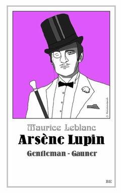 Cover von: Arsène Lupin - Gentleman-Gauner