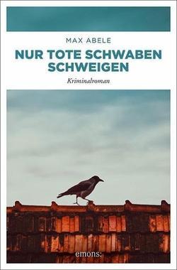 Cover von: Nur tote Schwaben schweigen