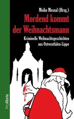 Cover von: Mordend kommt der Weihnachtsmann