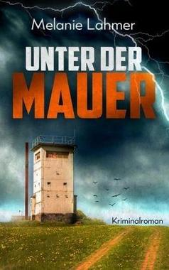 Cover von: Unter der Mauer