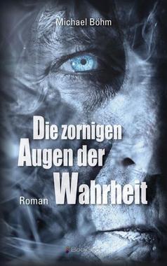 Cover von: Die zornigen Augen der Wahrheit