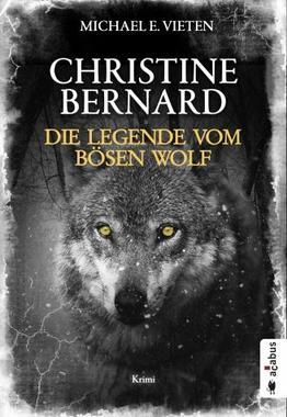 Cover von: Christine Bernard. Die Legende vom bösen Wolf