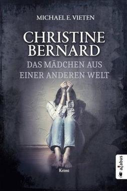 Cover von: Christine Bernhard. Das Mädchen aus einer anderen Welt