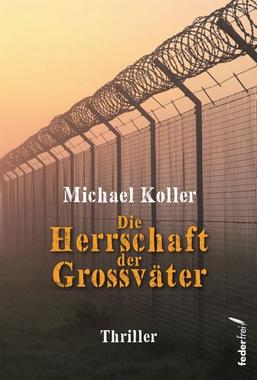 Cover von: Die Herrschaft der Großväter