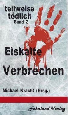Cover von: Eiskalte Verbrechen