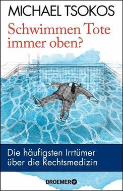 Cover von: Schwimmen Tote immer oben?