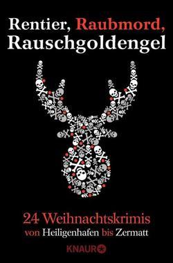 Cover von: Rentier, Raubmord, Rauschgoldengel