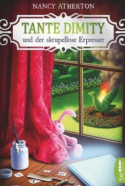 Cover von: Tante Dimity und der skrupellose Erpresser