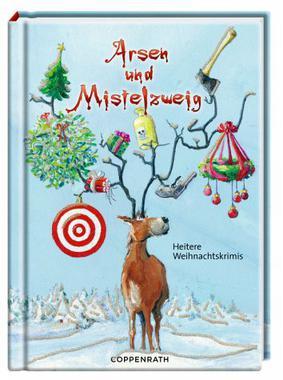 Cover von: Arsen und Mistelzweig
