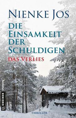 Cover von: Die Einsamkeit der Schuldigen – Das Verlies