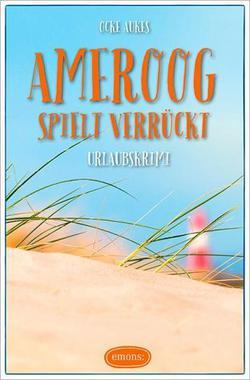 Cover von: Ameroog spielt verrückt