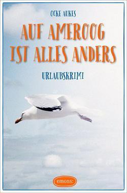 Cover von: Auf Ameroog ist alles anders