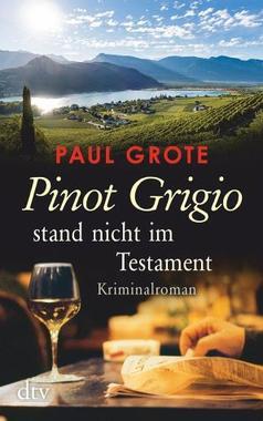 Cover von: Pinot Grigio stand nicht im Testament