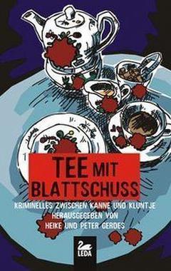 Cover von: Tee mit Blattschuss