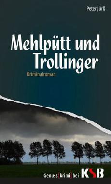 Cover von: Mehlpütt und Trollinger